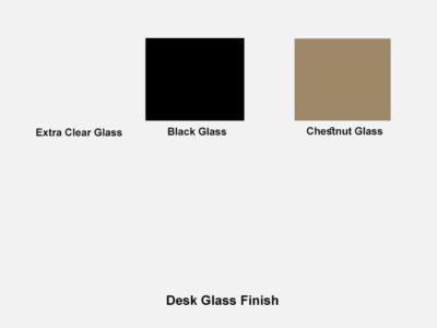 Desk Glass Finish